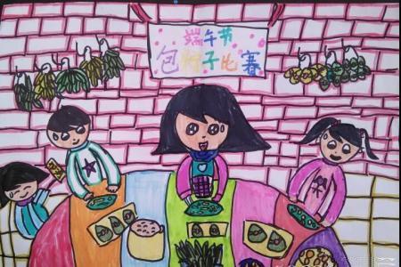 端午节包粽子比赛端午节主题画作品展示
